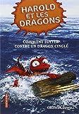 harold et les dragons tome 6 comment lutter contre un dragon cingl?