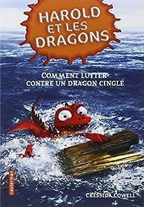 """Afficher """"Harold et les dragons n° 6 Comment lutter contre un dragon cinglé"""""""