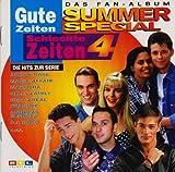 Gute Zeiten, schlechte Zeiten - Vol. 4: Summer Special