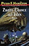Zweite Chance auf Eden (Der Armageddon-Zyklus, Band 7) - Peter F. Hamilton