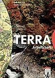 TERRA Erdkunde für Nordrhein-Westfalen - Ausgabe für Realschulen (Bisherige Ausgabe)/Schülerband 5./6. Schuljahr: Arbeitsheft