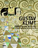 Gustav Klimt Expectation and Fulfillment: Cartoons for the Mosaic Frieze at Stoclet House (MAK Studies)