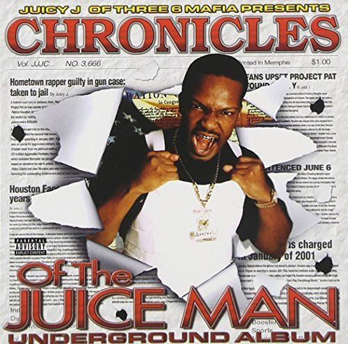 chronicles-of-the-juice-man-underground-album-by-triple-6-mafia-presents-juicy-j-2002-07-02