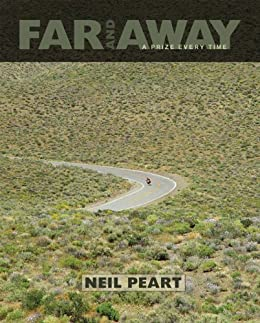 Far and Away: A Prize Every Time par [Peart, Neil]