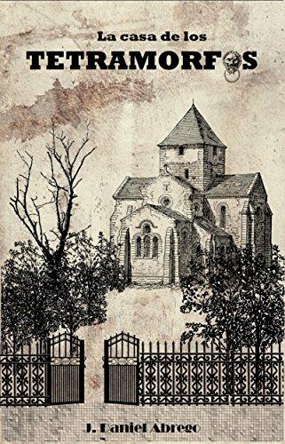 La casa de los Tetramorfos: El Evangelio de Rafael por Jorge Daniel Abrego Valdés