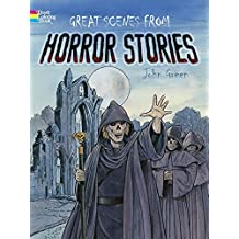 Great Scenes from Horror Stories (Dover Classic Stories Coloring Book) by John Green (2012-09-19)