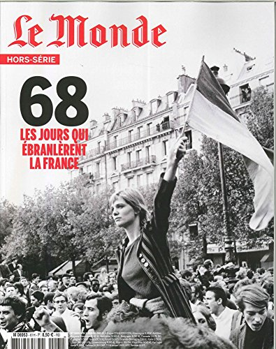 Le Monde Hs N 61 Mai 68 - Avril 2018 par Collectif