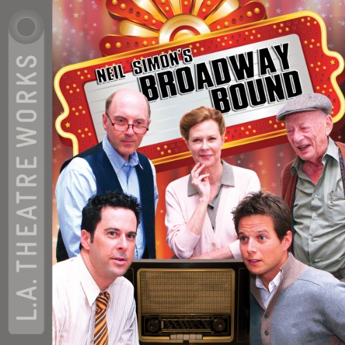 Broadway Bound (Dramatization)  Audiolibri