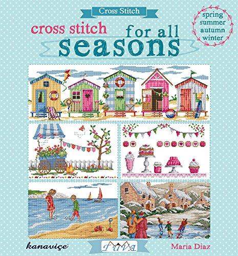 Cross Stitch for All Seasons por Maria Diaz