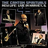 New Life: Live In Harvey, IL by The Canton Spirituals (2004-08-02)
