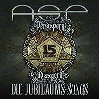 Per Aspera Ad Aspera - Die Jubiläums-Songs