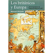LOS BRITÁNICOS Y EUROPA