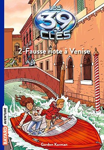 Les 39 Clés, Tome 2 : Fause note à Venise