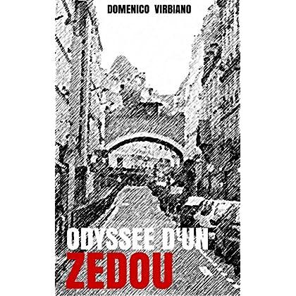 Odyssée d'un Zedou