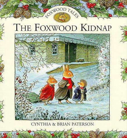 Foxwood Kidnap (Foxwood tales)