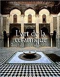L'Art de la céramique dans l'architecture musulmane