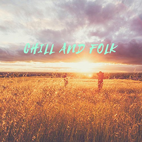 Chill and Folk
