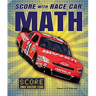 Score With Race Car Math (Score With Sports Math)