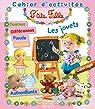 Les jouets - cahier d'activités par Bélineau