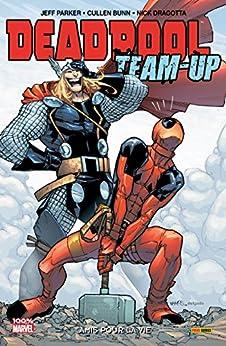 Deadpool Team Up Vol. 2: Amis Pour La Vie