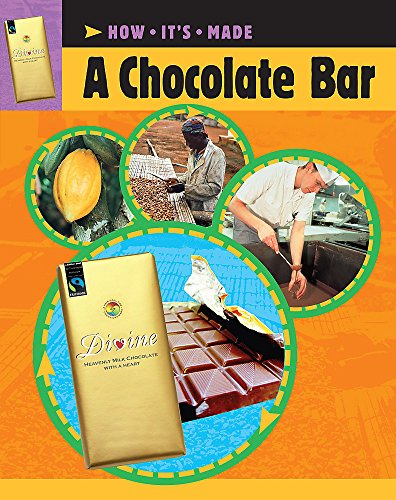 A Chocolate Bar (How It's Made, Band 1) (Adult Chocolate Bar)