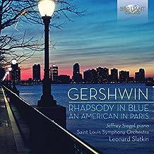 Gershwin Rhapsody in Blue, an American in Paris