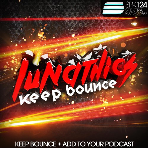 Lunathics - Keep Bounce