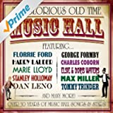 The Glorious Old Time Music Hall