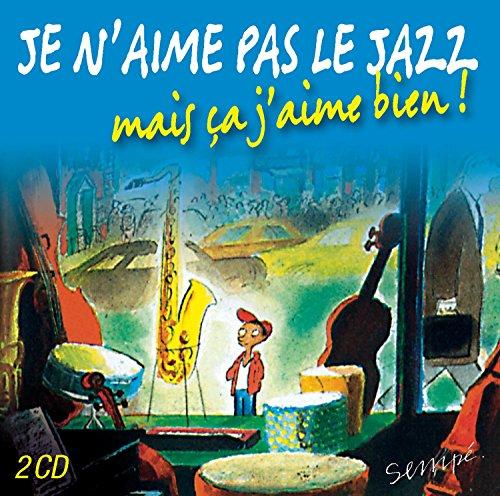 Je n'aime pas le jazz, mais ça j'aime bien !