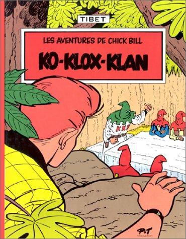 Chick Bill, tome 7 : Ko-Klox-Klan par Tibet