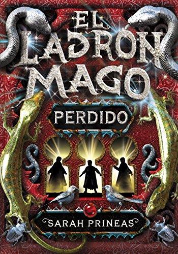 Perdido/ Lost (El Ladrón Mago/ the Magic Thief) por Sarah Prineas
