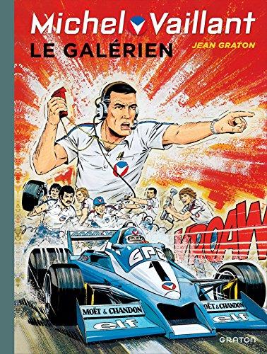 Michel Vaillant - tome 35 - Michel Vaillant (rééd. Dupuis) - 35 Le galérien