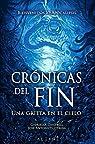 Crónicas del fin par José Antonio Cotrina