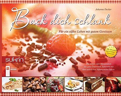 Preisvergleich Produktbild Sukrin Kochbuch: Back dich schlank