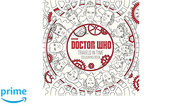 Buy Doctor Who Travels In Time Colouring Book Online At Low Prices India