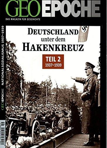 GEO Epoche / GEO Epoche 58/2012 - Deutschland unter dem Hakenkreuz Teil 2 (1937-1939)