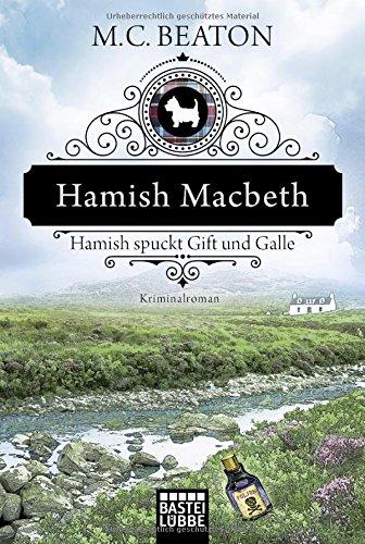 Beaton, M. C.: Hamish Macbeth spuckt Gift und Galle