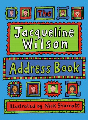 The Jacqueline Wilson Address Book by Jacqueline Wilson