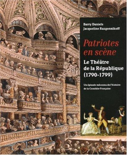 Patriotes en scène : Théâtre de la République (1790-1799)