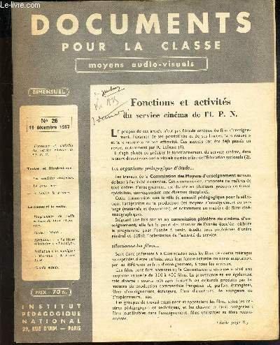 DOCUMENTS POUR LA CLASSE - MOYENS AUDIOVISUELS - N°26 - 16 decembre 1957 / LEs satellites artificels / LE pays noir / A travers la France / etc...