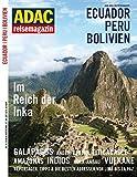 ADAC Reisemagazin Peru, Bolivien, Ecuador -