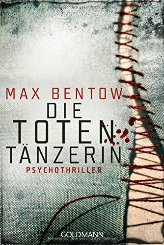 Buchseite und Rezensionen zu 'Die Totentänzerin' von Max Bentow