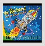 Mr.Richard: Backyard Astronauts (Audio CD)