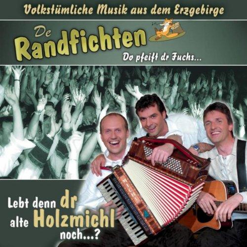 De Randfichten - Lebt denn dr alte Holzmichl noch? (MP3-Download)