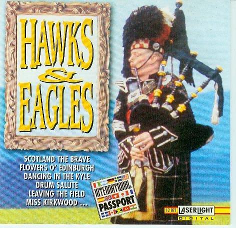 Hawks & Eagles - [AUDIO-CD, Irische Musik, Dudelsack, CD 12 871, STEREO]