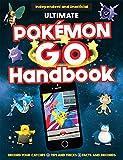 The Ultimate Pokémon Go Handbook