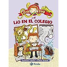 Zak Zoo y el lío en el colegio (Castellano - A Partir De 6 Años - Personajes Y Series - Zak Zoo)