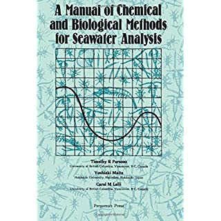 A Manual of Chemical & Biological Methods for Seawater Analysis (Pergamon International Library of Science, Technology, Engineering and Social)