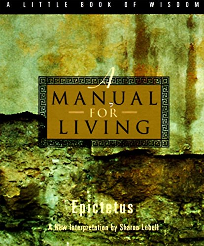 A Manual for Living (Little Books of Wisdom) por Epictetus