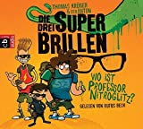 Die drei Superbrillen - Wo ist Professor Nitroglitz